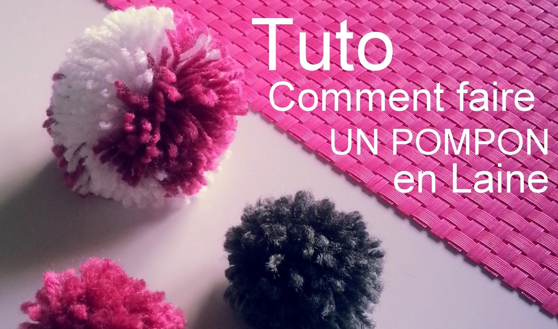 tuto en vid o comment faire un pompon en laine astuces. Black Bedroom Furniture Sets. Home Design Ideas