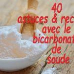 Toutes les utilisations du bicarbonate de soude avec des recettes